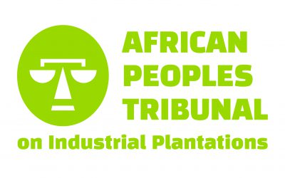 African Peoples Tribunal to Dismantle Power of industrial Plantation Corporations, Building People Power